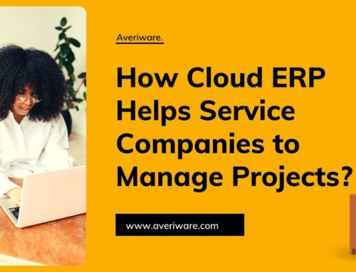 How Cloud ERP helps Service Companies to Manage Projects?