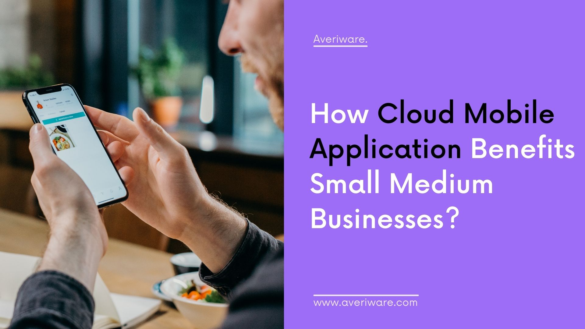 How Cloud Mobile Application benefits small medium businesses?