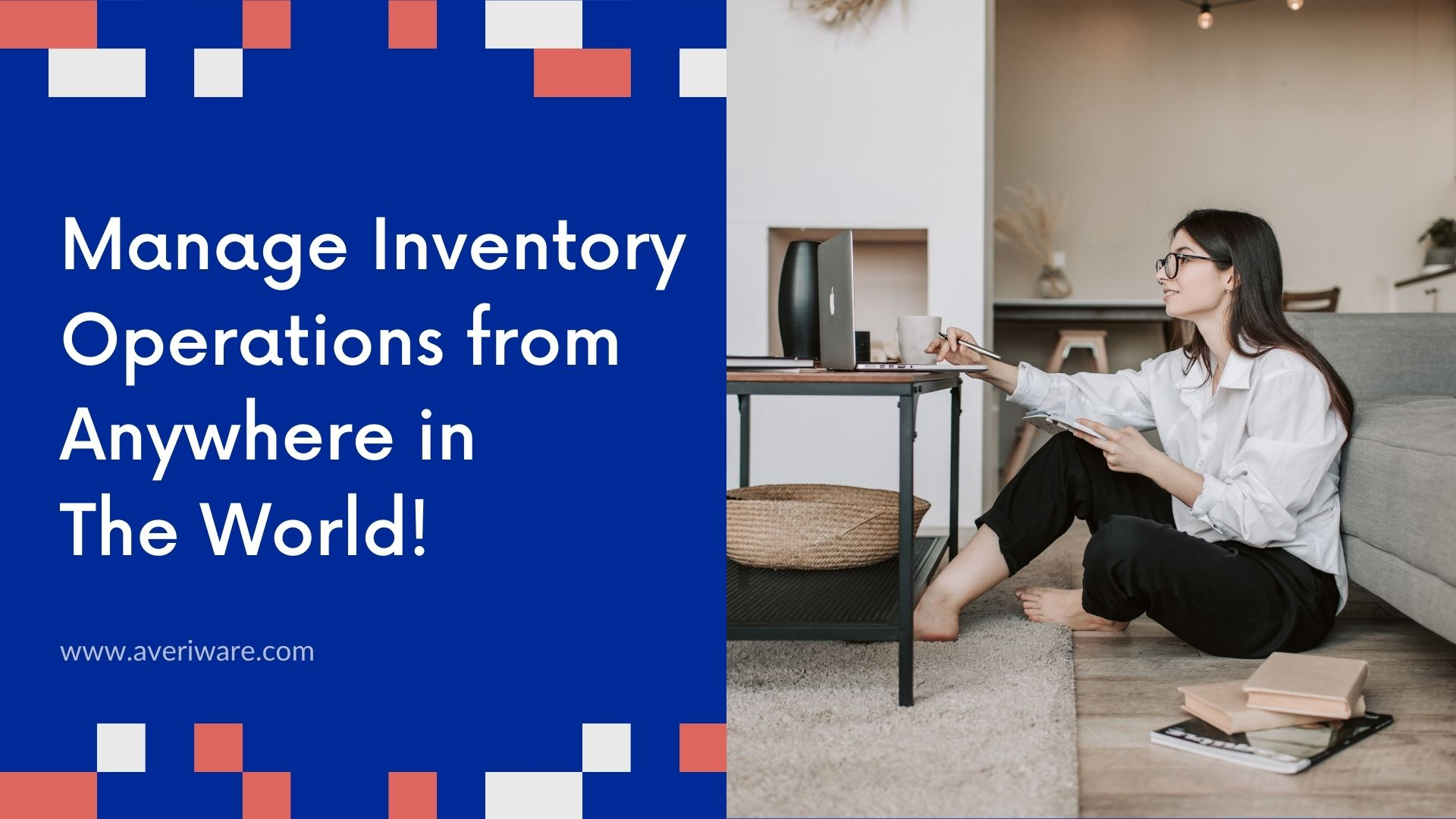 Manage Inventory Operations from Anywhere in The World