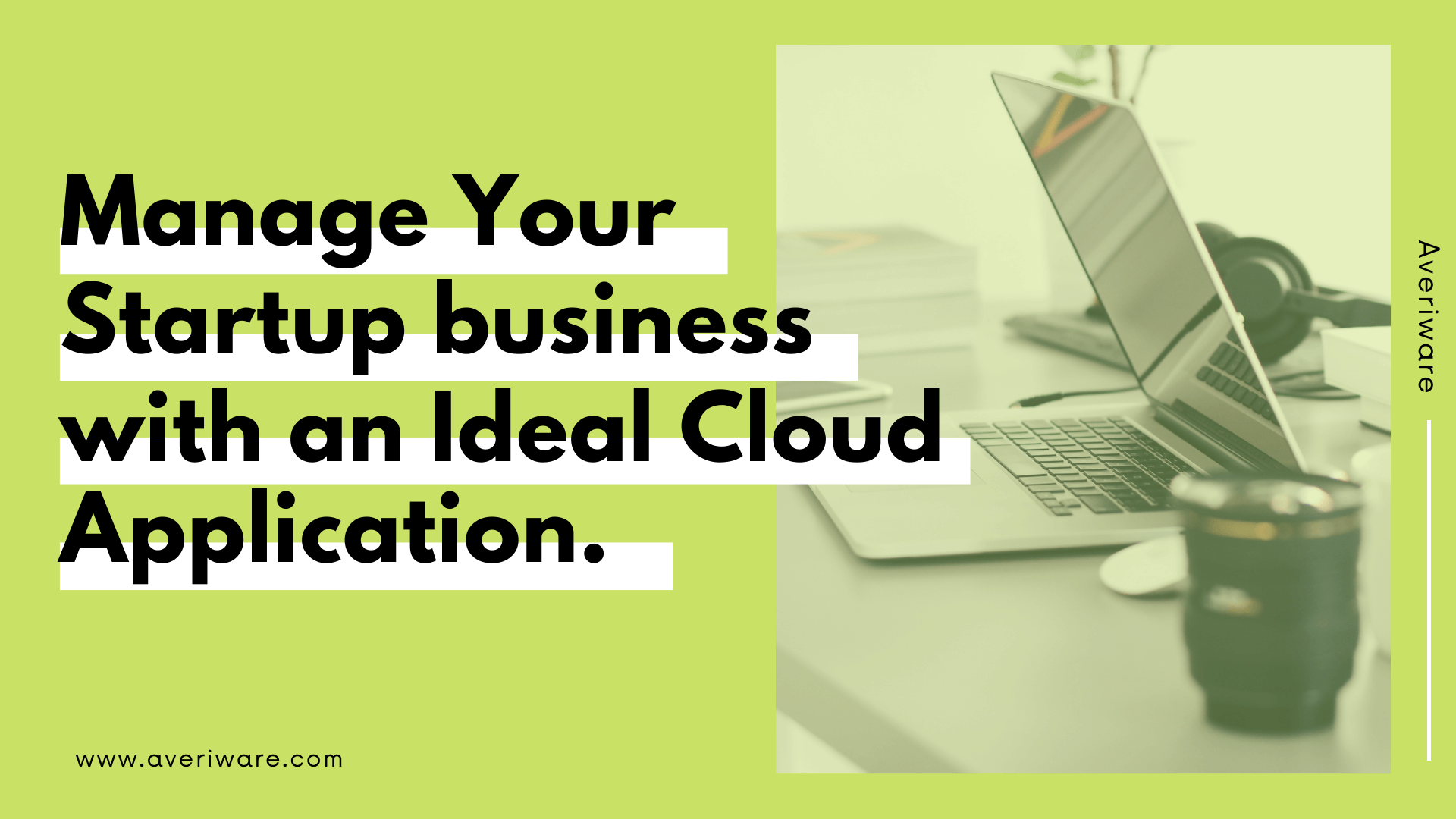 Manage Your Startup business with an Ideal Cloud Application. (1)
