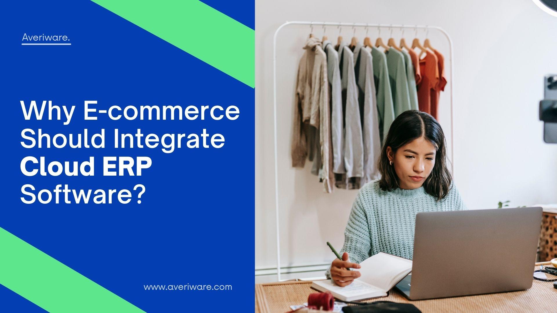E-commerce Should Integrate Cloud ERP Software